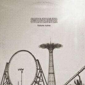 【送料無料】 Swervedriver / Future Ruins 【CD】