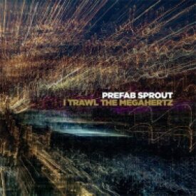 Prefab Sprout プリファブスプラウト / I Trawl The Megahertz 輸入盤 【CD】