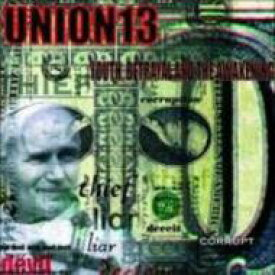 Union 13 / Youth Betrayal And The Awakening 輸入盤 【CD】