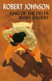 Robert Johnson ロバートジョンソン / King Of The Delta Blues Singers (カセットテープ / DOL) 【Cassette】