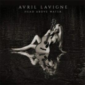 Avril Lavigne アヴリル・ラヴィーン / Head Above Water 輸入盤 【CD】