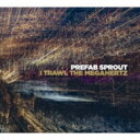 【送料無料】 Prefab Sprout プリファブスプラウト / I Trawl The Megaheltz 【BLU-SPEC CD 2】