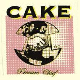 Cake ケイク / Pressure Chief 輸入盤 【CD】