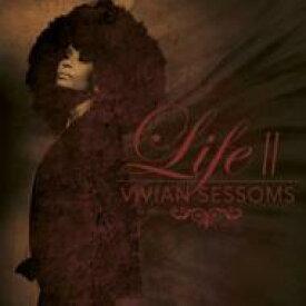 Vivian Sessoms / Life II 輸入盤 【CD】