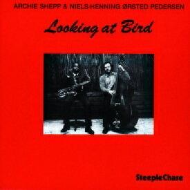 Archie Shepp アーチーシェップ / Looking At Bird (180グラム重量盤レコード) 【LP】