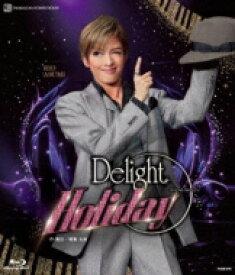 【送料無料】 花組舞浜アンフィシアター公演 スペシャルステージ『Delight Holiday』 【BLU-RAY DISC】