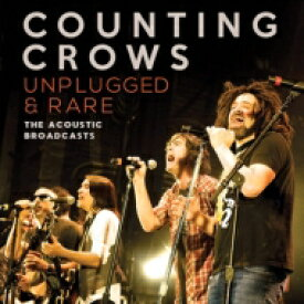 Counting Crows カウンティングクロウズ / Unplugged & Rare 輸入盤 【CD】