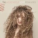 Tal Wilkenfeld タルウィルケンフェルド / Love Remains 輸入盤 【CD】