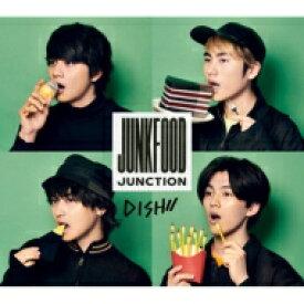 【送料無料】 DISH// / Junkfood Junction 【初回生産限定盤B】 【CD】