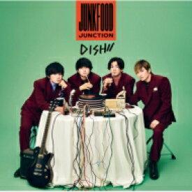 DISH// / Junkfood Junction 【期間生産限定盤】 【CD】