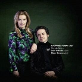 【送料無料】 ニャターリ、ハダメス(1906-1988) / ヴァイオリンとピアノのための作品集 フロール・ブラーム、ルイス・ハベーロ 輸入盤 【CD】