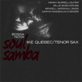 Ike Quebec アイクケベック / Bossa Nova Soul Samba (180グラム重量盤レコード / DOL) 【LP】
