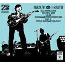【送料無料】 斉藤和義 サイトウカズヨシ / KAZUYOSHI SAITO 25th Anniversary Live 1993-2018 25<26 〜これからもヨ…