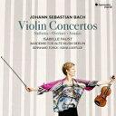 【送料無料】 Bach, Johann Sebastian バッハ / ヴァイオリン協奏曲集、管弦楽組曲第2番(ヴァイオリン協奏曲版)シン…