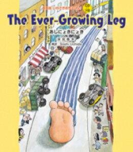 英語版 いわさき名作えほん CDつき 1 The Ever-Growing Leg あしにょきにょきD / 深見春夫 【絵本】