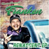 FRANKEN / RENASCENT EP 【CD】