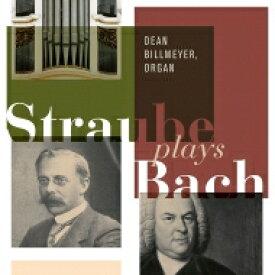 【送料無料】 Bach, Johann Sebastian バッハ / バッハ/シュトラウベ編:前奏曲とフーガ集 ディーン・ビルメイヤー(2CD) 輸入盤 【CD】