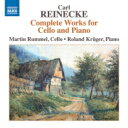 ライネッケ(1824-1910) / チェロとピアノのための作品全集 マルティン・ルンメル、ローラント・クリューガー 輸入…