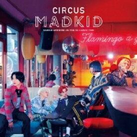 MADKID / CIRCUS 【Type-B】 【CD】
