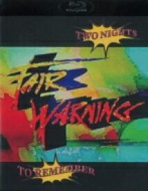 【送料無料】 Fair Warning フェアワーニング / Two Nights To Remember (2Blu-ray) 【BLU-RAY DISC】