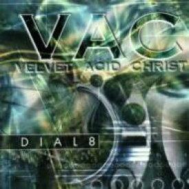 Velvet Acid Christ / Dial 8 輸入盤 【CDS】