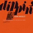 Hank Mobley ハンクモブレー / Dippin' (Uhqcd) 【Hi Quality CD】