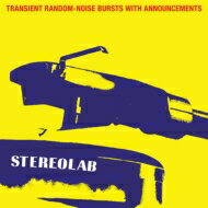 【送料無料】 Stereolab ステレオラブ / Transient Random-noise Bursts With Announcements (Expanded: Edition) <国内仕様盤> 輸入盤 【CD】