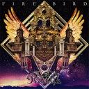 Roselia / FIRE BIRD 【CD Maxi】