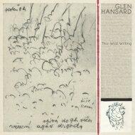 Glen Hansard / Wild Willing 【LP】