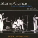 Stone Alliance / Live In Amsterdam 【CD】