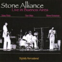 Stone Alliance / Live In Buenos Aires 【CD】
