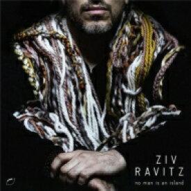 【送料無料】 Ziv Ravitz / No Man Is An Island 輸入盤 【CD】