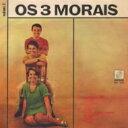 Os 3 Morais / Volume 2 輸入盤 【CD】