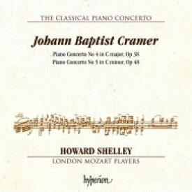 【送料無料】 クラーマー、ヨハン・バプティスト(1771-1858) / ピアノ協奏曲第4番、第5番 ハワード・シェリー、ロンドン・モーツァルト・プレイヤーズ 輸入盤 【CD】
