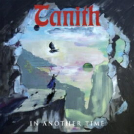 Tanith (Metal) / In Another Time 輸入盤 【CD】