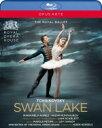バレエ&ダンス / 『白鳥の湖』リアム・スカーレット版 英国ロイヤル・バレエ、マリアネラ・ヌニェス、ワディム・ム…
