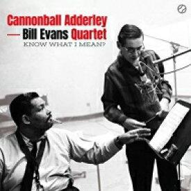 Cannonball Adderley/Bill Evans キャノンボールアダレィ/ビルエバンス / Know What I Means (180グラム重量盤アナログレコード) 【LP】