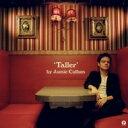 【送料無料】 Jamie Cullum ジェイミーカラム / Taller 【CD】