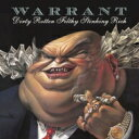 Warrant ワーラント / Dirty Rotten Filthy Stinking Rich (マネー・ゲーム) 【CD】