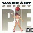Warrant ワーラント / Cherry Pie: いけないチェリー パイ 【CD】