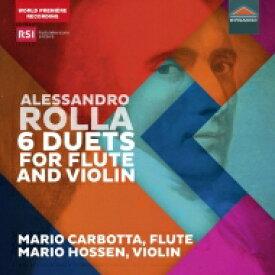 ロッラ、アレッサンドロ(1757-1841) / フルートとヴァイオリンのための6つの二重奏曲 マリオ・カルボッタ、マリオ・ホッセン 輸入盤 【CD】