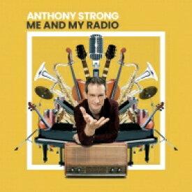 【送料無料】 Anthony Strong / Me And My Radio 【CD】