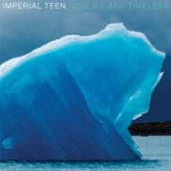 Imperial Teen / Now We Are Timeless 輸入盤 【CD】