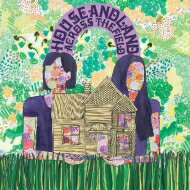 House And Land / Across The Field 【LP】