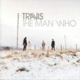 【送料無料】 Travis トラビス / Man Who: 20th Anniversary Edition (2CD) 輸入盤 【CD】