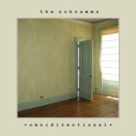 Schramms / Omnidirectional 輸入盤 【CD】