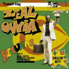 Zeal Onyia / Trumpet King Zeal Onyia Returns 輸入盤 【CD】