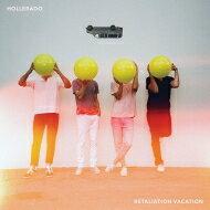 Hollerado / Retaliation Vacation 【LP】