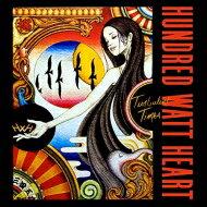 Hundred Watt Heart / Turbulent Times (Clear Vinyl) (180g) 【LP】