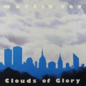 【送料無料】 Martin Rev / Clouds Of Glory 輸入盤 【CD】